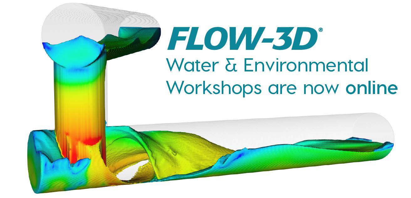 FLOW-3D W&E Workshops are now online