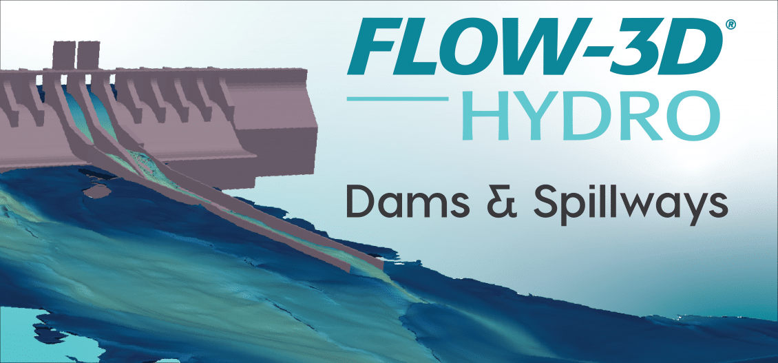 FLOW-3D HYDRO dams and spillways